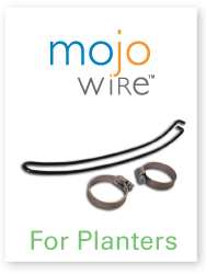 Mojo Wires for Planters
